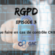 RGPD : Que faire en cas de contrôle CNIL ?