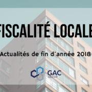 Fiscalité locale Actualités Fin année 2018