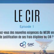 CIR #1 : Les nouvelles exigences du MESRI liées aux frais éligibles
